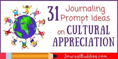 Journal Ideas for Cultural Appreciation