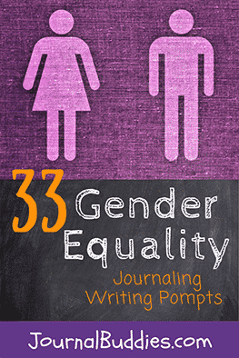 While it's tough to undo years of conscious and unconscious gendering, one of the most effective ways to help kids break down these beliefs is through the use of journal prompts.