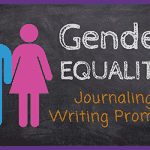 Gender Equality Journaling Ideas