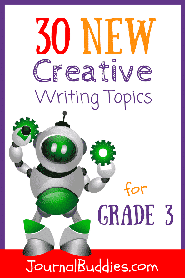 Encourage your students to think outside the box and get comfortable with self-expression with these brand new creative writing topics for grade 3!