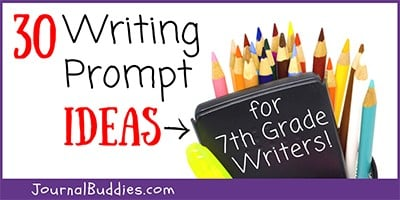 Journal Prompts for Grade 7 Students