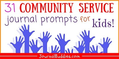 31 Community Service Journal Prompts for Students