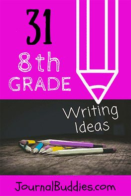 Use these new writing prompts for 8th graders to help your class reflect on all that they've experienced so far—and to help them prepare for everything that lies ahead!