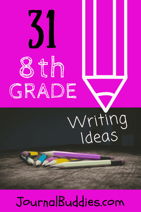 Journal Writing Ideas for 8th Grade