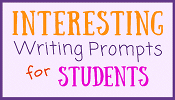 Interesting Writing Prompts for By encouraging young students to write creatively and express their own unique ideas, you will find that they develop better skills in all of the subjects that they are studying.Students