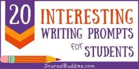 20 Interesting Writing Prompts for Students