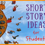 Short Story Ideas for Students