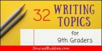 32 Topics to Write About for 9th Graders