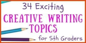Creative Writing Topics for 5th Grade