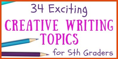Creative Writing Topics for 5th Grade