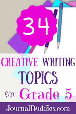 These 34 new creative writing topics for grade 5 students are designed especially to inspire new thoughts and ideas in your students. As they dream about fun topics like how they would get along with their favorite book characters and what sports they would add to the Olympics, students will feel inspired to get more detailed and descriptive in their writing