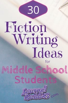 These fiction writing prompts are a fun way for middle-schoolers to become better writers and more creative thinkers!