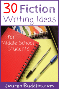 These fiction writing prompts for kids are a fun way for middle-schoolers to become better writers and more creative thinkers!