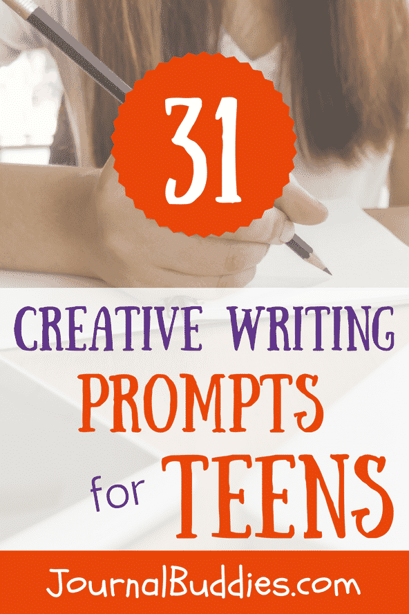 Use these 31 creative writing prompts to help your teenagers clarify their thoughts and emotions and develop stronger self-identities.