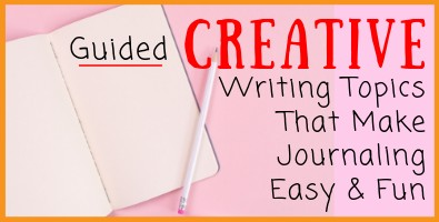 Guided Creative Writing Topics