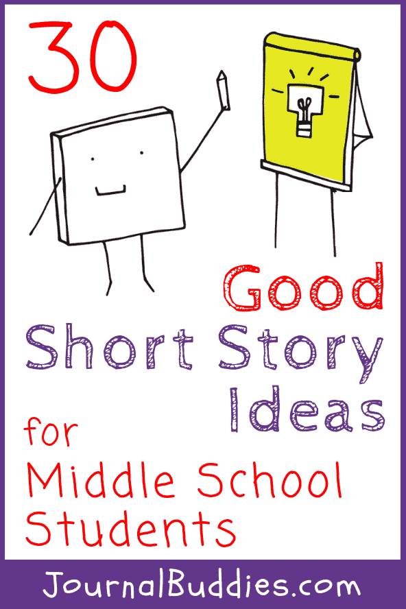 30 Good Ideas for Short Stories for Middle Schoolers