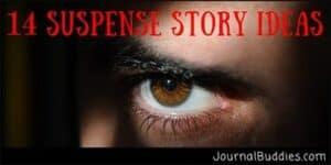 Suspenseful Topics for Story Writing