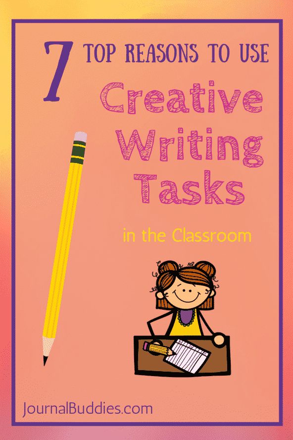 7 Top Reasons to Use Creative Writing Tasks in the Classroom