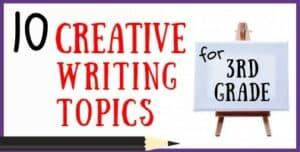 3rd Grade Creative Writing Topics