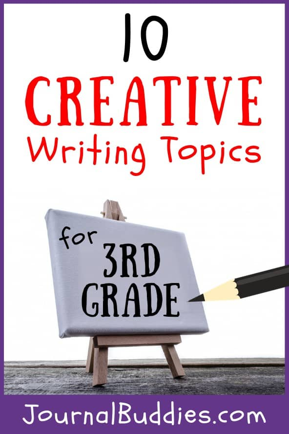 With these 10 creative writing topics for grade 3 students, encourage your kids to think-- and write -- outside the box.