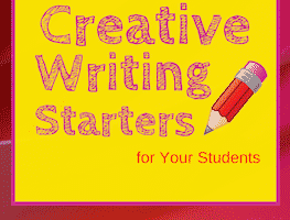 Use these four simple tips to choose the best creative writing starters for your students.