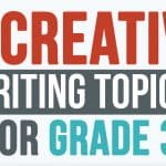 Third Grade Creative Writing Topics List