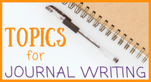 Journal Writing Topics