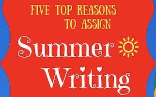 Why assign summer writing