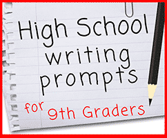 High School Writing Prompts for 9th Grade
