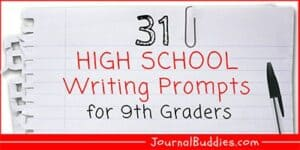 9th Grade Writing Topics and Journal Prompts