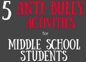 Anti-Bullying Activities for Middle School Students