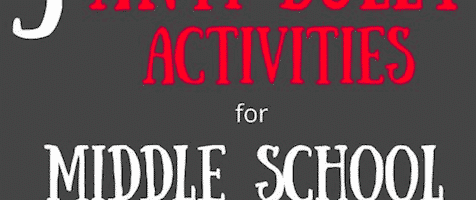 Anti-Bully Activities for Middle Schoolers