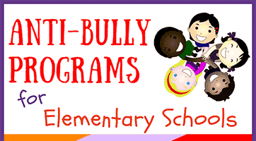 Anti-Bully Programs for Elementary Schools