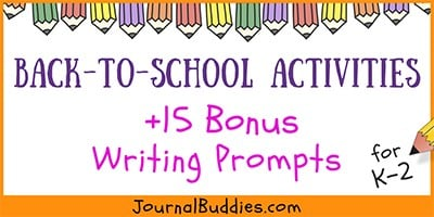 Back to School Activities (K-2) & Bonus Writing Prompts