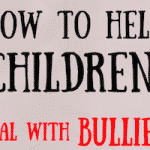Deal with Bullies Compassionately