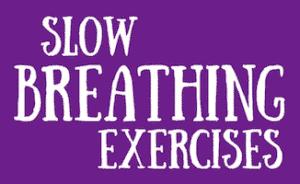 4 Slow Breathing Exercises