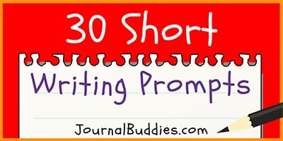 30 Short Writing Prompts