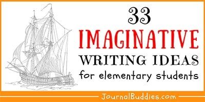 Imagination Journal Writing Prompts for Kids