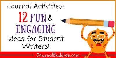 Journal Activities and Prompts for Students