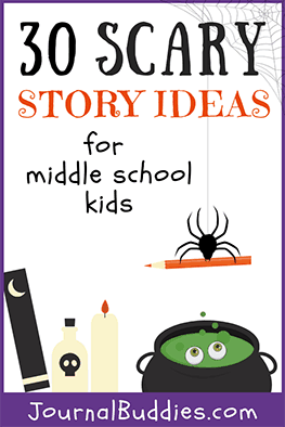 Scary Story Ideas for Middle School • JournalBuddies com