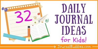 Kids Daily Journal Writing Ideas