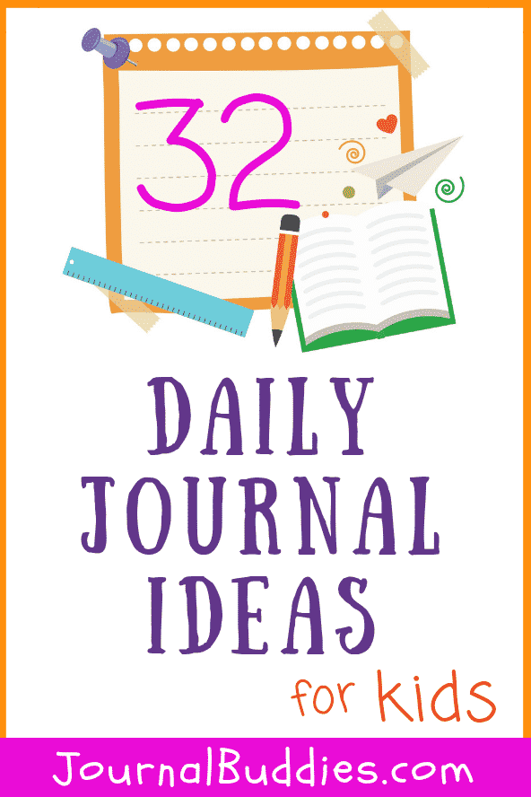 Daily Journal Prompts and Writing Ideas for Kids