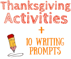 Thanksgiving Activities for Kids + 10 Bonus Writing Prompts