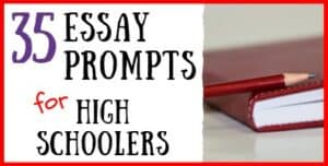 Essay Prompts for High School Students