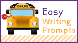 Easy Writing Prompts for For Elementary School Students