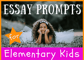Essay Writing Prompts for Elementary Kids