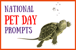 National Pet Day Writing Prompts
