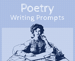 33 Poetry Writing Prompts
