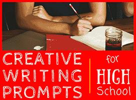 30 Creative Writing Prompts High School