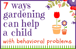 Gardening and Behavior Problems